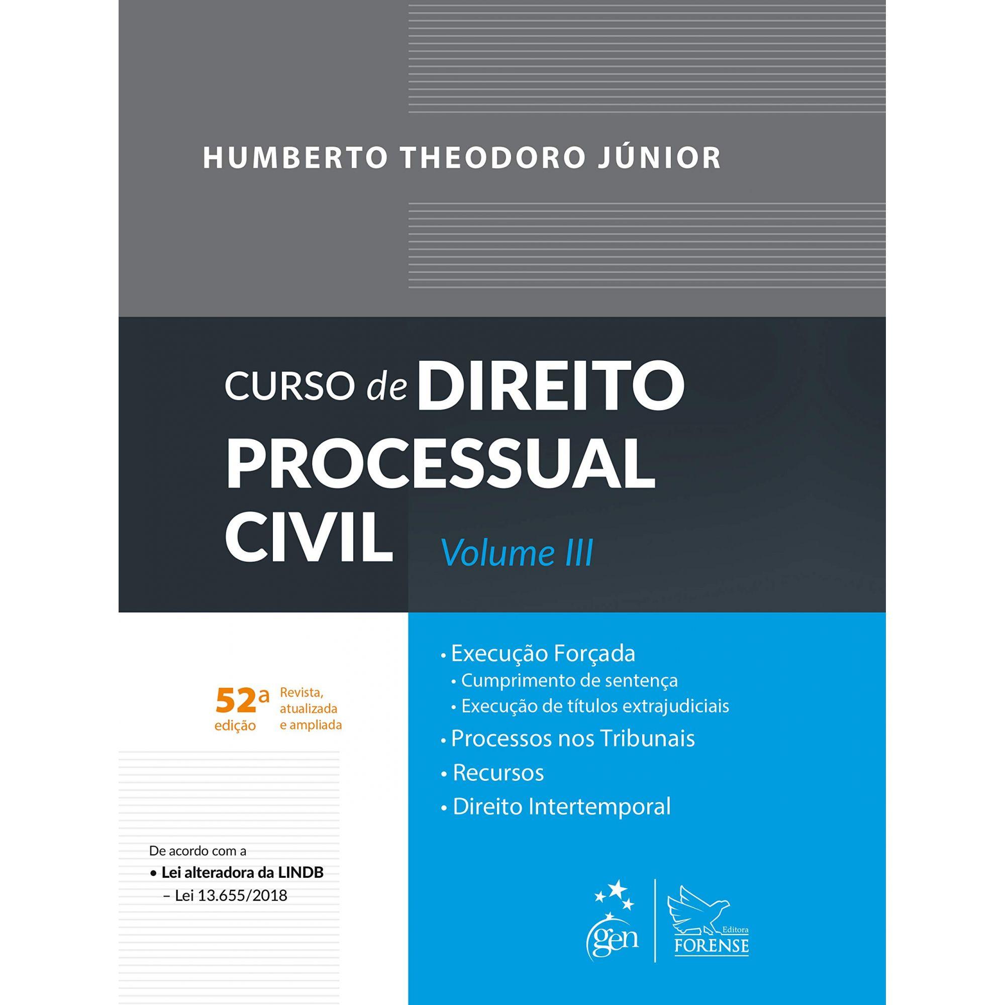 Curso de Direito Processual Civil - Vol. III - 52ª Edição