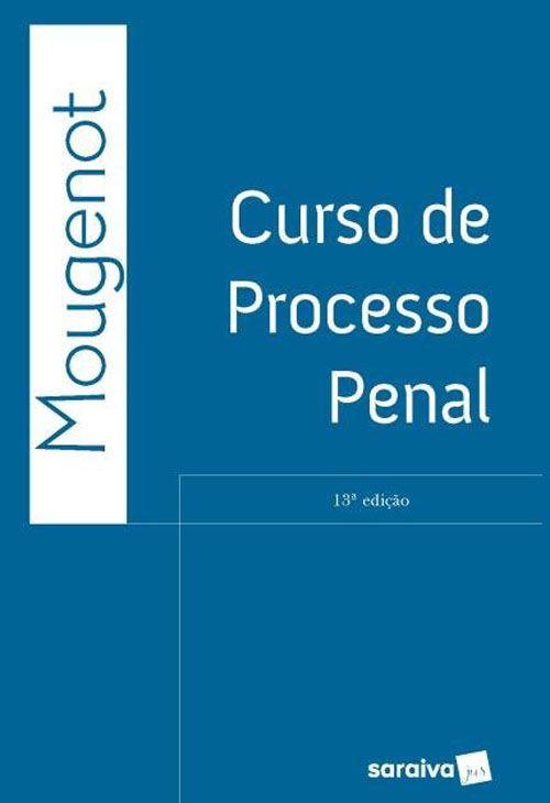 Curso de Processo Penal - 13ª Edição