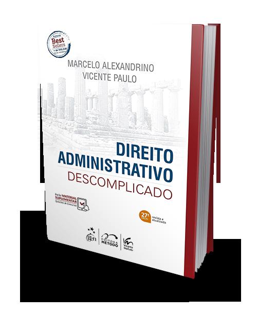 Direito Administrativo Descomplicado - 27ª Edição - 2019