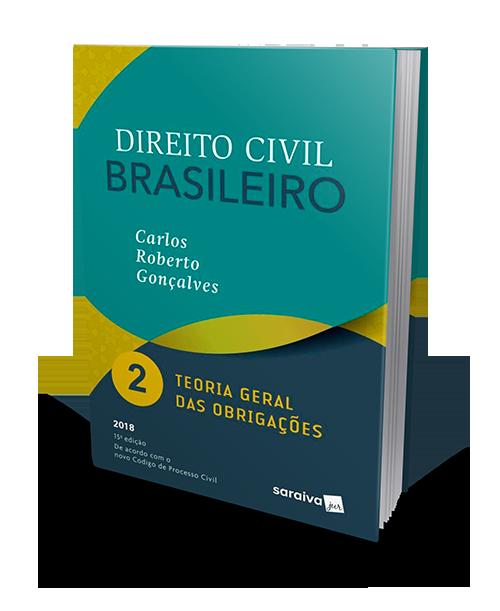 Direito Civil Brasileiro - Vol. 2 - Teoria Geral Das Obrigações - 15ª Ed. 2018