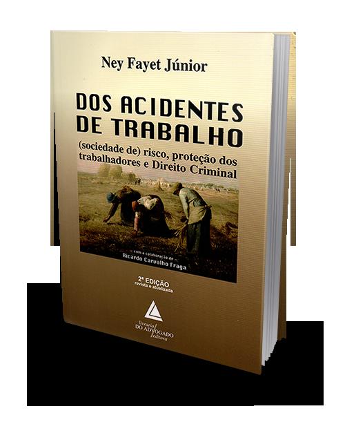 Dos Acidentes de Trabalho - 2ª Edição