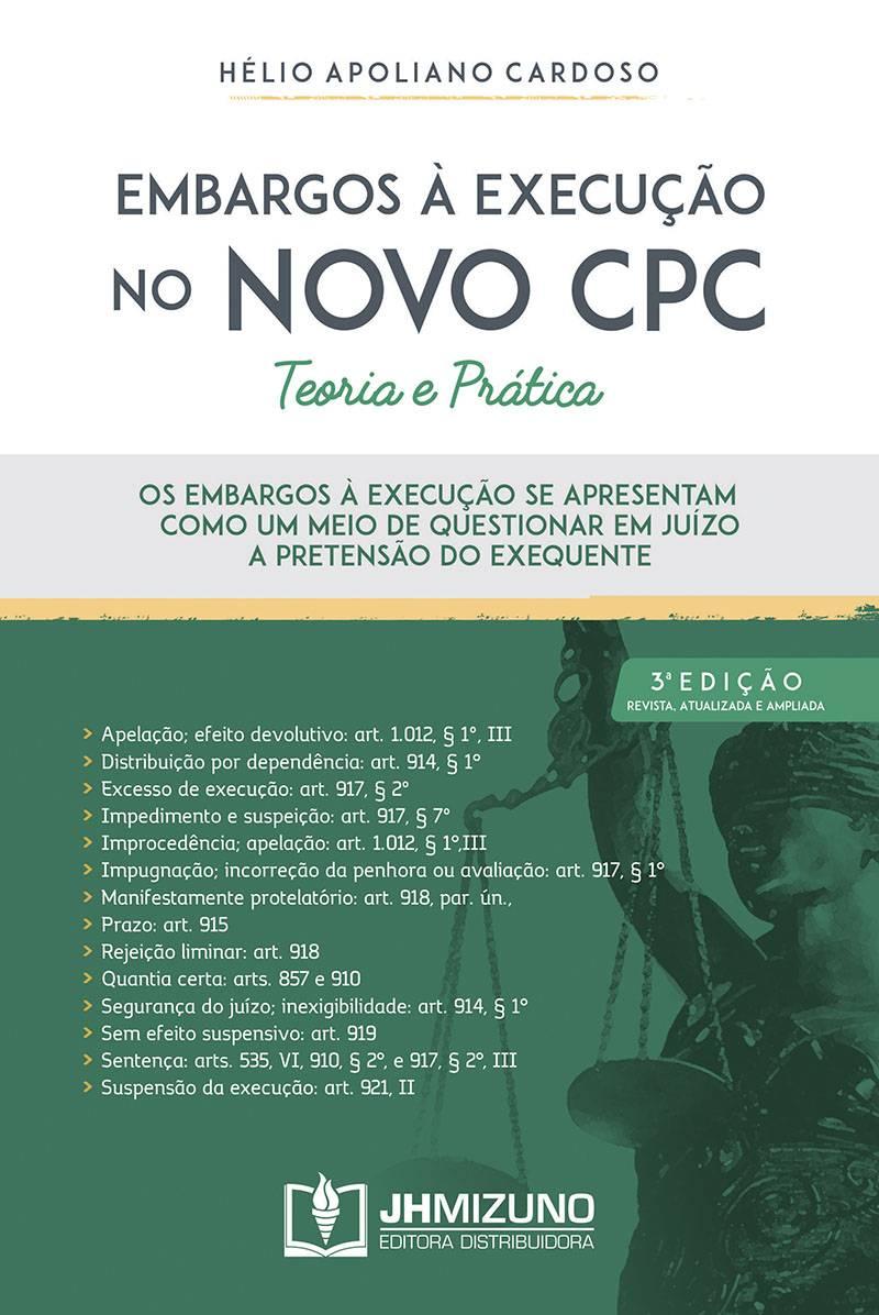 Embargos à Execução no Novo CPC Teoria e prática
