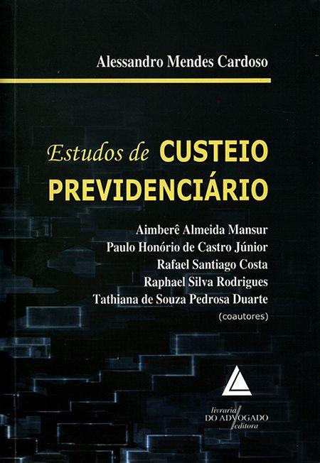 Estudos de Custeio Previdenciário - 1ª Edição
