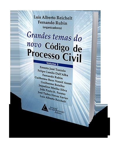 Grandes Temas do Novo Código de Processo Civil - Vol. 2