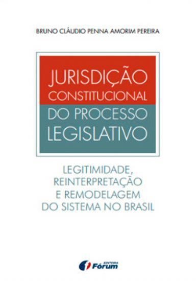 Jurisdição Constitucional do Processo Legislativo