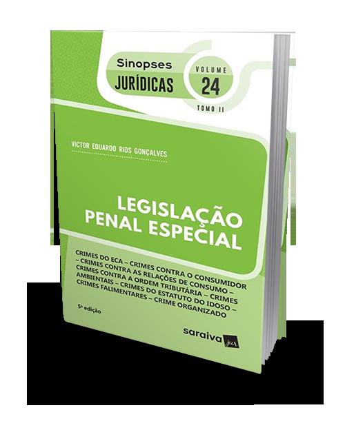 Legislação penal especial - Col. Sinopses Jurídicas - vol 24 -tomo I