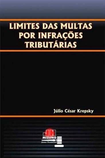 Limites das Multas por Infrações Tributárias