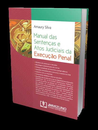 Manual das Sentenças e Atos Judiciais da Execução Penal