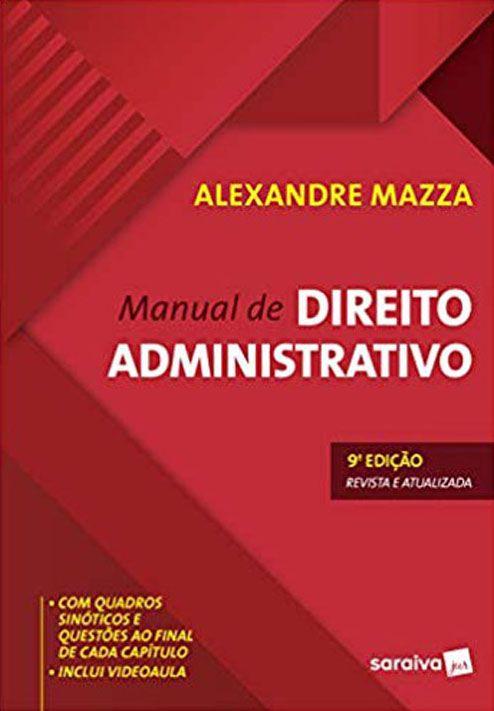 Manual de Direito Administrativo - 9ª Edição