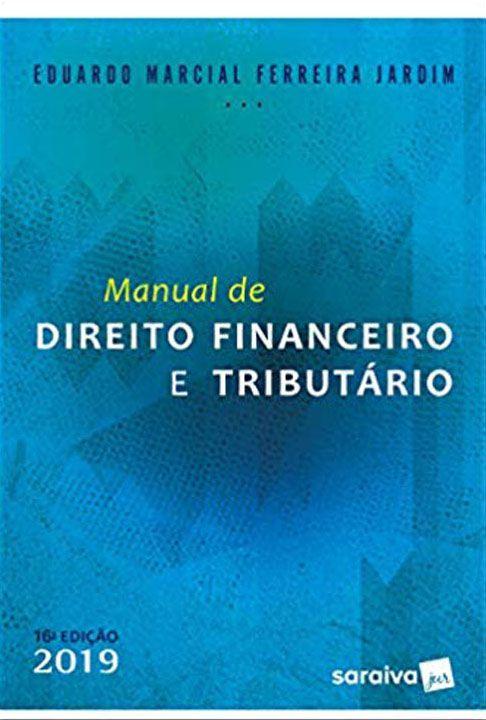 Manual de Direito Financeiro e Tributário - 16ª Edição