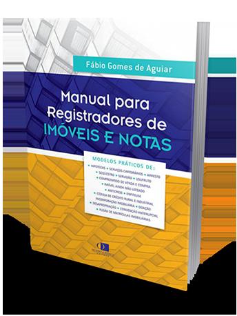 Manual para Registradores de Imóveis e Notas