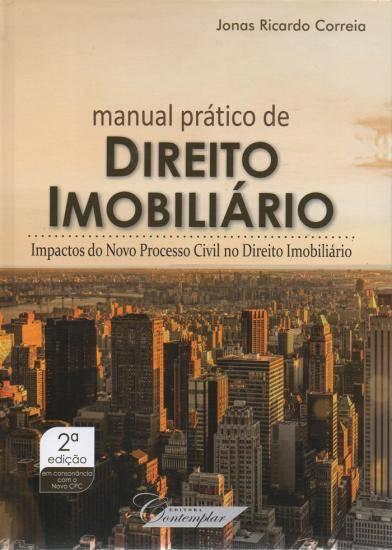 Manual Prático de Direito Imobiliário