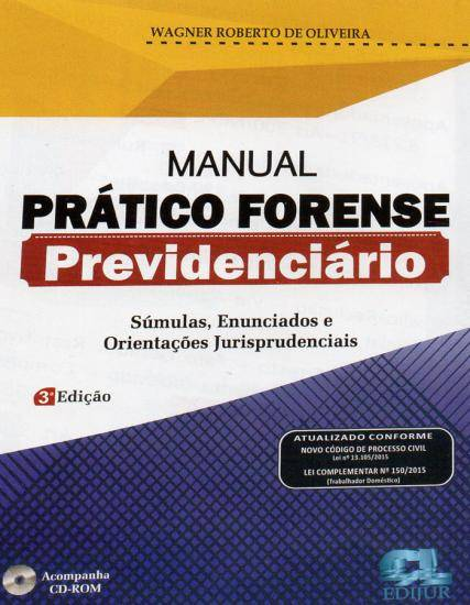 Manual Prático Forense Previdenciário