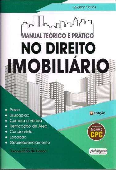Manual teórico e prático no Direito Imobiliário