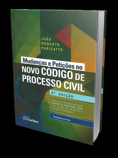 Mudanças e Petições no Novo Código de Processo Civil