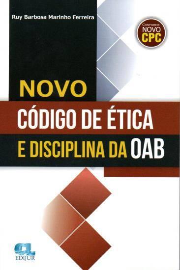 Novo Código de Ética e Disciplina da OAB