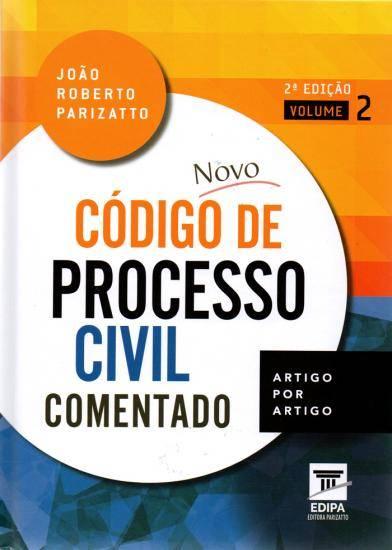 Novo Código de Processo Civil Comentado 2 volumes