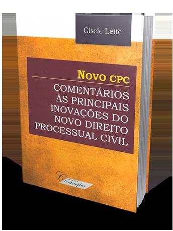 Novo CPC Comentários às Principais Inovações do Novo Direito Processual Civil