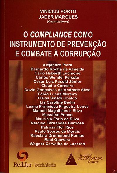 O Compliance Como Instrumento de Prevenção e Combate à Corrupção - 1ª Edição