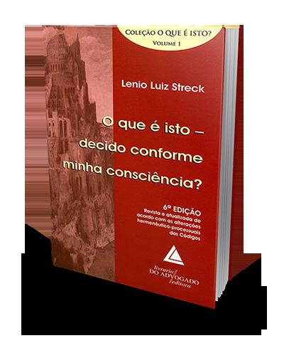 O que É Isto - Decido Conforme Minha Consciência? - Vol. 1 - 6ª Edição