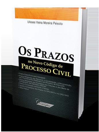 Os Prazos no Novo Código de Processo Civil