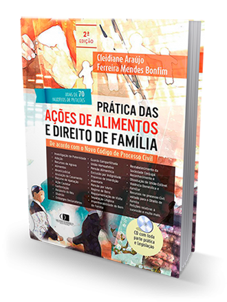 Prática das ações de alimentos e direito de família