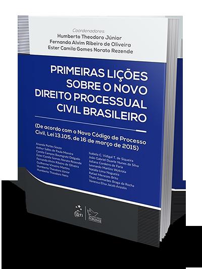 Primeiras Lições sobre o Novo Direito Processual Civil Brasileiro