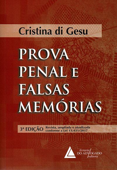 Prova Penal e Falsas Memórias - 3ª Edição