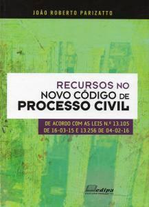 Recursos no Novo Código de Processo Civil