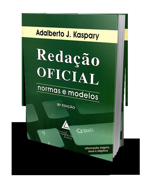 Redação Oficial - Normas e Modelos - 20ª Edição