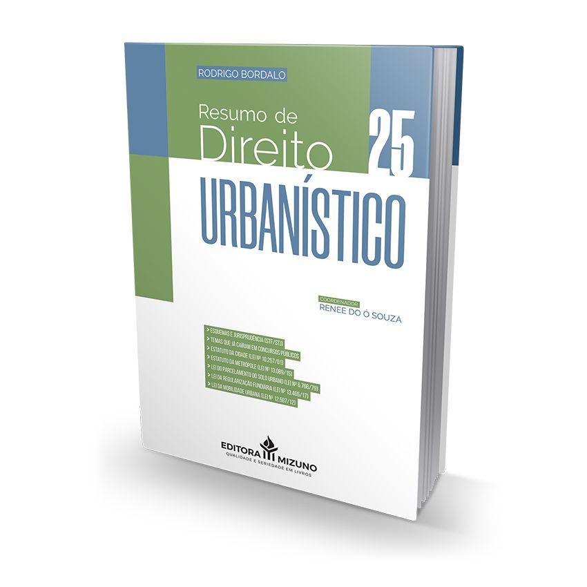 Resumo de Direito Urbanístico - Vol. 25