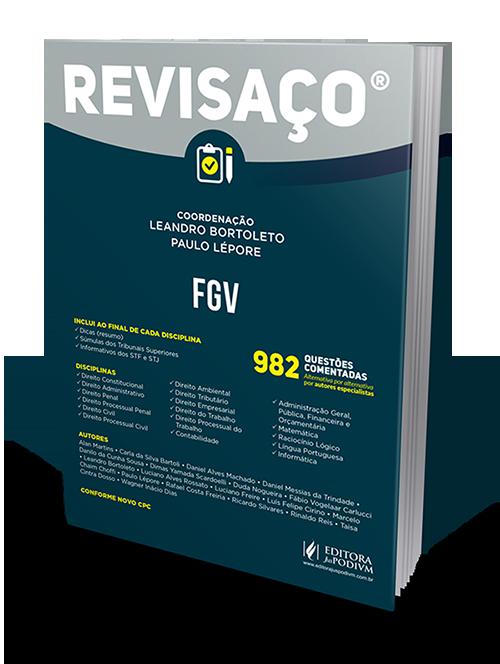 Revisaço - FGV - 982 Questões Comentadas
