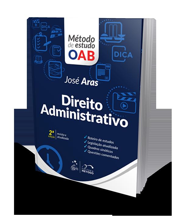 Série Método de Estudo da OAB - Direito Administrativo - 2ª Edição