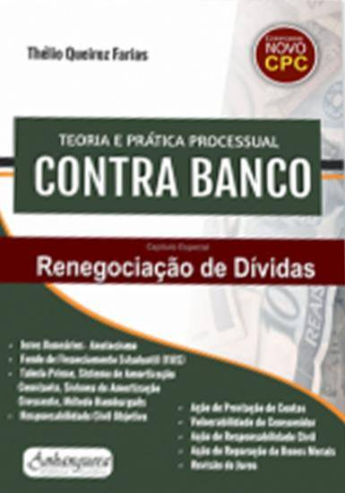 Teoria e Prática Processual Contra Banco