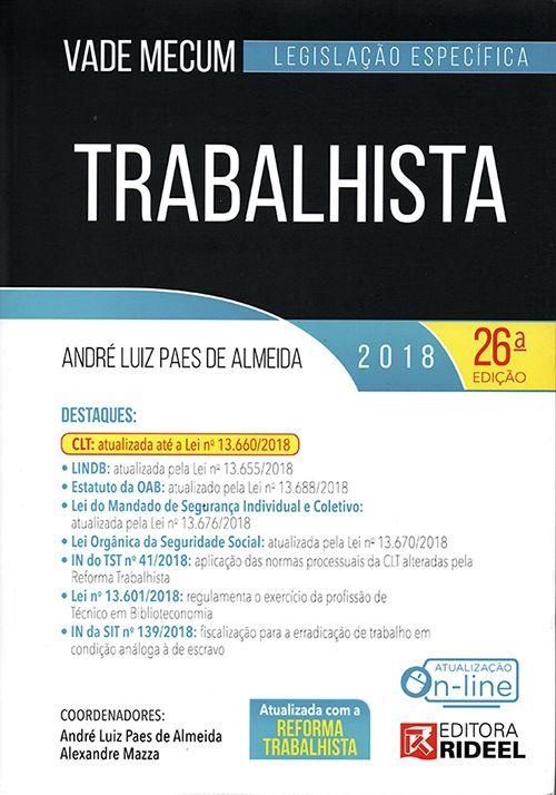 Vade Mecum Trabalhista 2º Semestre 2018 - 26ª Edição