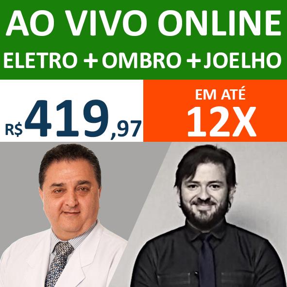 Ao Vivo Online - Eletro + Ombro + Joelho
