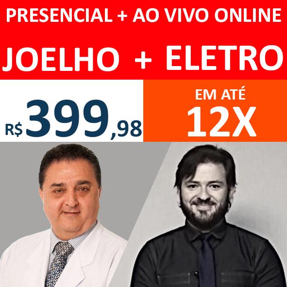 Presencial + Ao vivo Online Joelho + Eletro