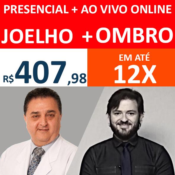 Presencial + Ao vivo Online Joelho + Ombro