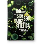 100 Perguntas e Respostas Sobre Biossegurança na Estética TASSINARY & FOPPA