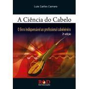 CIÊNCIA DO CABELO, A  - O LIVRO INDISPENSÁVEL AO PROFISSIONAL CABELEIREIRO