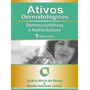 ATIVOS DERMATOLÓGICOS - 9 VOL