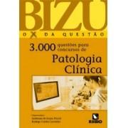 BIZU  O X DA QUESTÃO  3.000 QUESTÕES PARA CONCURSOS DE PATOLOGIA CLÍNICA