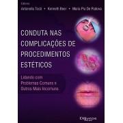 CONDUTA NAS COMPLICACOES DE PROCEDIMENTOS ESTETICOS - LIDANDO COM PROBLEMAS