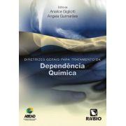 DIRETRIZES GERAIS PARA O TRATAMENTO DA DEPENDÊNCIA QUÍMICA (ABEAD)