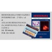 HEMOGRAMA Como fazer e interpretar + ATLAS DE HEMATOLOGIA