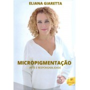 MICROPIGMENTACAO - Arte & Responsabilidade - 8ª Edição