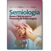 Semiologia - Bases Clínicas Para o Processo de Enfermagem