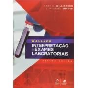 WALLACH - INTERPRETAÇÃO DE EXAMES LABORATORIAIS