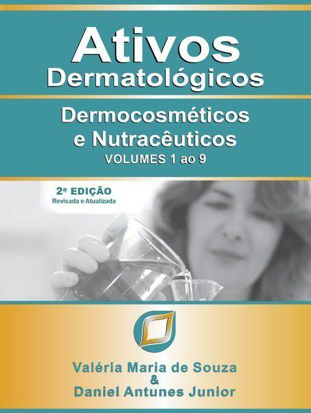 ATIVOS DERMATOLÓGICOS - Vol de 1 à 9
