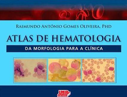 ATLAS DE HEMATOLOGIA - Da morfologia para a clínica
